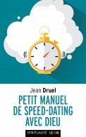 Petit manuel de speed dating avec Dieu (poche)