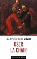 Oser la chair (poche)