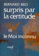 Surpris par la certitude, III