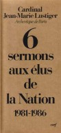 Six sermons aux élus de la Nation (1981-1986)