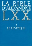 Bible d'Alexandrie (La) : Le Lévitique