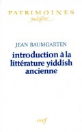 Introduction à la littérature yiddish ancienne