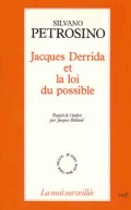 Jacques Derrida et la loi du possible