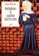 Initiation à sainte Gertrude d'Helfta