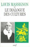 Louis Massignon et le dialogue des cultures