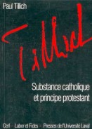 Substance catholique et principe protestant