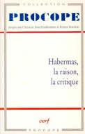 Habermas, la raison,la critique