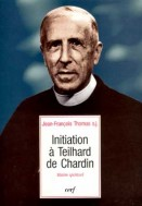 Initiation à Teilhard de Chardin