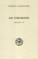 Les Stromates, VII (SC 428)