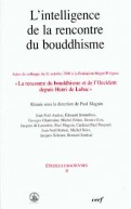 L'Intelligence de la rencontre du Bouddhisme