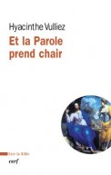 Et la Parole prend chair