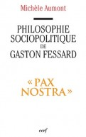 Philosophie sociopolitique de Gaston Fessard, s.j.