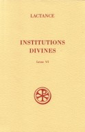 SC 509 Institutions divines, Livre VI