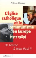 L'Église catholique et le communisme en Europe 1917-1989