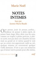 Marie Noël : « Notes intimes »