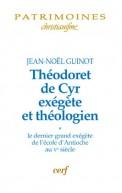 Théodoret de Cyr exégète et théologien, 1