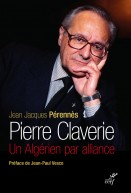 Pierre Claverie : Un Algérien par alliance (NED)