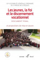 Les jeunes, la foi et le discernement vocationnel. Document final