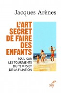 L'art secret de faire des enfants
