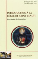 Introduction à la Règle de saint Benoît
