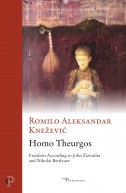Homo Theurgos. Freedom According to John Zizioulas and Nikolai Berdyaev