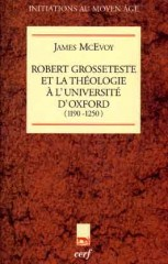 Robert Grosseteste et la théologie à l'Université d'Oxford