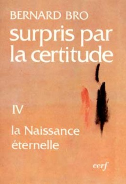 Surpris par la certitude, IV