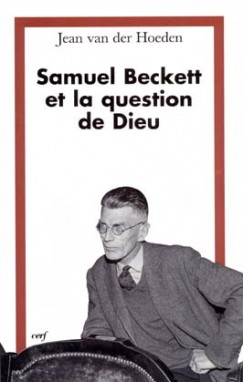 Samuel Beckett et la question de Dieu