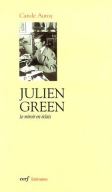 Julien green le miroir en clats de carole auroy les for Miroir psychanalyse