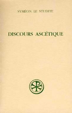 SC 460 Discours ascétique