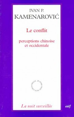 Conflit, perceptions chinoise et occidentale (Le)