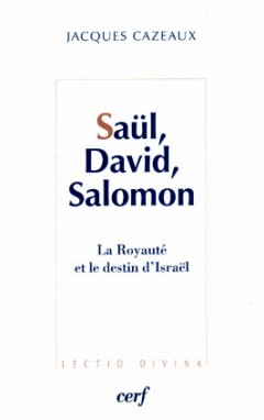 Saül, David, Salomon