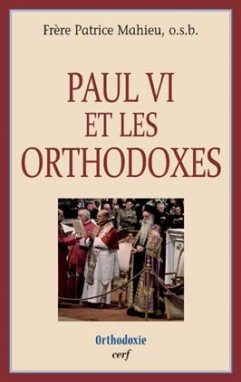 Paul VI et les orthodoxes