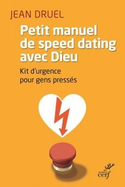 Petit Manuel Speed Dating Avec Dieu