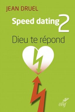Speed Dating 2 : Dieu te répond