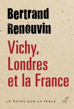 Vichy, Londres et la France