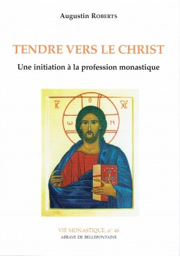 Tendre vers le Christ